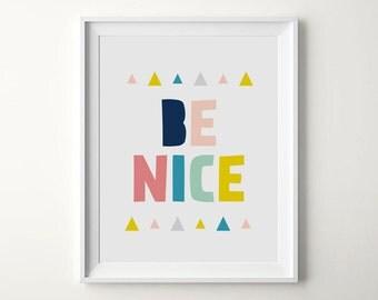Kids room prints, Be nice, Nursery poster, Kids poster, Colourful prints, Motivational wall decor, Colourful nursery, ILovePrintable