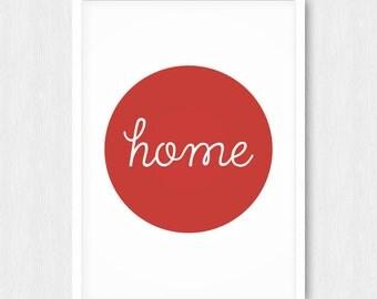 Red Home Print, Home Quote Print, Typography Wall Decor, Minimalist, Inspiring Print, Wall Print, Wall Decor, Digital, Printable, Download