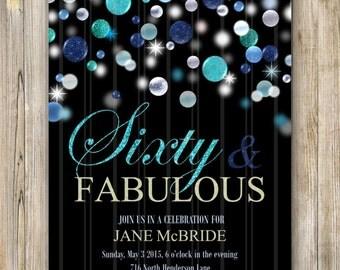 Sixty and Fabulous Invitation, Blue Glitter Birthday Invite, Women 60th Birthday Invites, 60 and Sassy, Fabulous at 50, Any Age, LA05