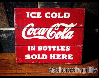 Ice Cold Coca-Cola In Bottles Sold Here Vintage Style Hand Painted Sign