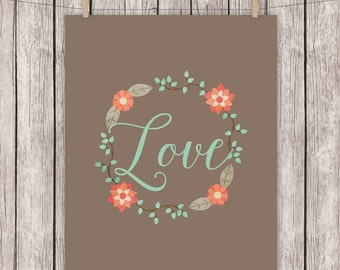 Love Printable Art Wreath Mint Coral Brown Typography Art Print, 8 x 10 Instant Download