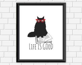 Cat Printable Art Kitty Cat and Book Quote Life is Good Print Wall Art, 8 x 10 Instant Download Digital File