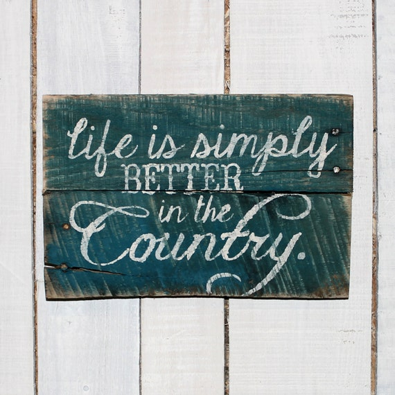 Rustic country signs