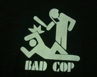 Bad Cop Screen Print T-shirt in Mens Unisex or Womens Sizes S-3XL