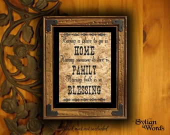 Having a Place to go is Home,..... - Coffee stained rustic print - Vintage - Aged - Weathered - SW 3