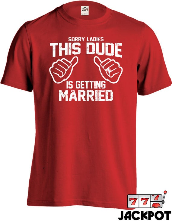 Funny Wedding Shirt This Dude Is Getting Married Groom T Shirt