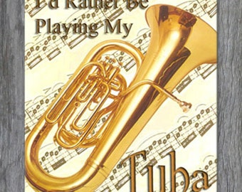 Mouse Pad - I'd Rather Be Playing My Tuba