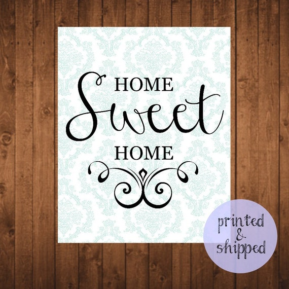 Home sweet home wall decor print quote 8 x 10 by Home sweet home wall decor