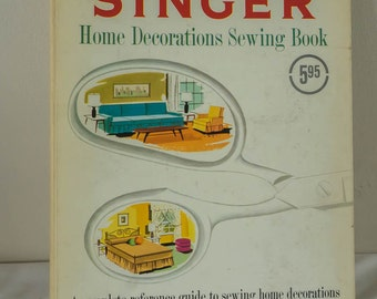 Vintage Singer Home Decorations Sewing Book - 1961