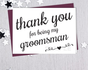 For Being My Groomsman // Wedding Thank You Card DIY // Elegant Calligraphy Printable PDF // Classic Elegance ▷ Instant Download