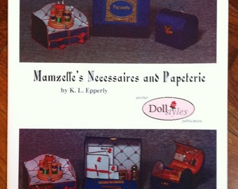 Mamzelle's Necessaires and Papeterie - book on making doll accessories, miniature toiletries, patterns, instructions, 20 pages