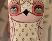 Pink Owl Original Hand Painted Folk Art Doll Sculpture Ornament OOAK