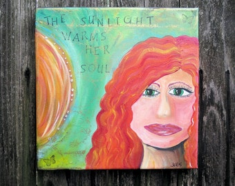 Acrylic Mixed Media Painting The Sunlight Warms Her Soul 12 x 12 Ready to Hang