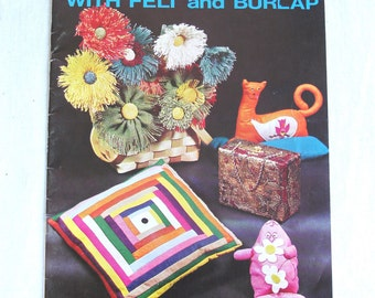 Vintage Craft Book | Bright Ideas with Felt and Burlap