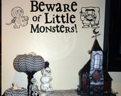 Beware of Little Monsters Halloween Vinyl decal wall saying quote sticker lettering wall art decor
