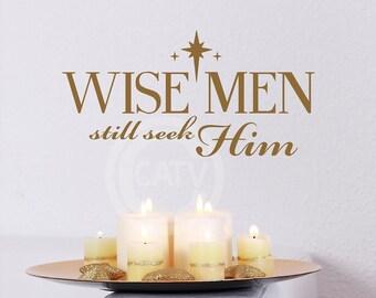 Wise Men still seek Him (Star) Christmas vinyl lettering wall decal sticker super saturday craft home decor