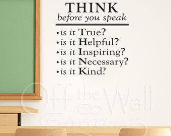 Think Before You Speak vinyl decal, classroom decor, teacher decals, playroom vinyl wall words, teaching tools, think decal