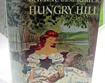 Vintage book Hungry Hill by Daphne du Maurier, 1940's fiction, Rebecca author, pretty dustcover, Irish book, romance novel