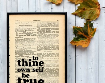 """Inspirational Shakespeare Quote """"To Thine Own Self Be True"""" Typographic Art On Vintage Book"""