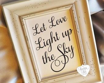 Wedding Sign PDF, Let love Light Up The Sky, DIY Wedding Reception Signage