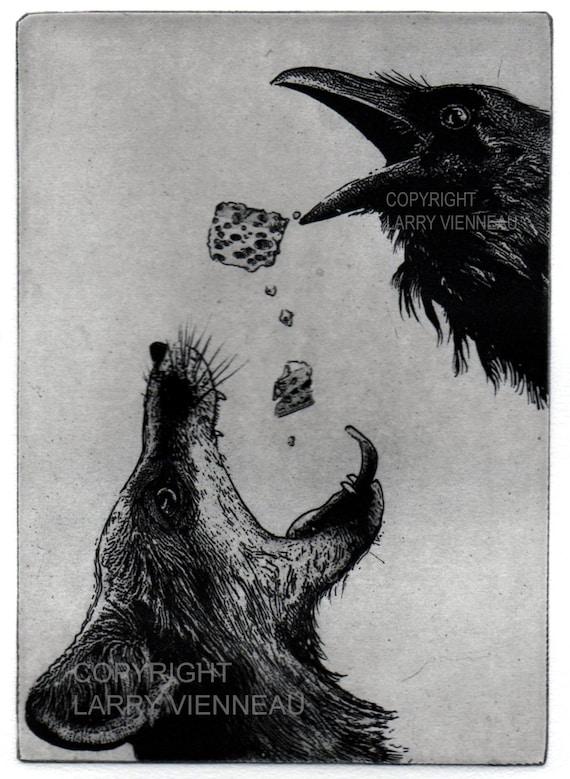 Raven artwork , Raven, crow,  black bird, Fox, Aesop, - assorted colors. 5x7 inch 2014 etching