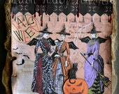Halloween Mixed Media Canvas Three Witches Spooky Halloween Decoration Distressed Vintage Inspired Mixed Media Collage Halloween Decor