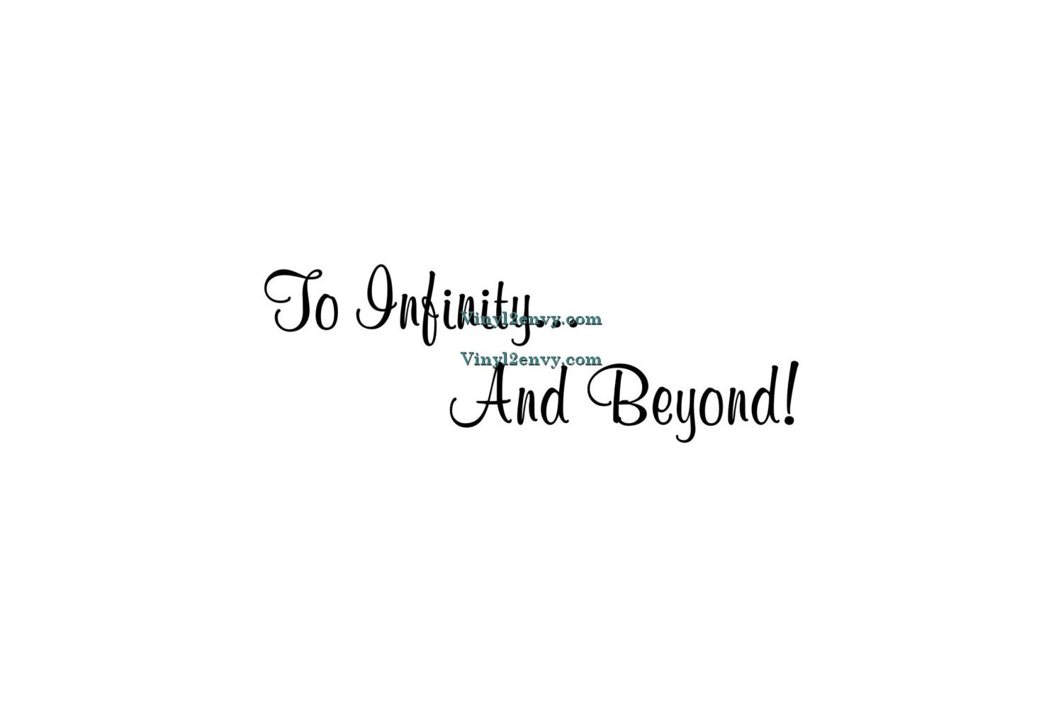 I love you infinity and beyond quotes