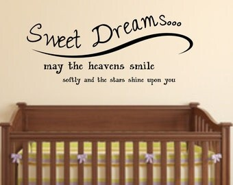 Vinyl wall decal Sweet dreams... may the heavens smile softly and the stars shine upon you wall decor D53