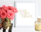 SALE - Make. Craft. Create. Art. // pink and gold poster art print - craft room - office decor - typography - gift for crafter - office art