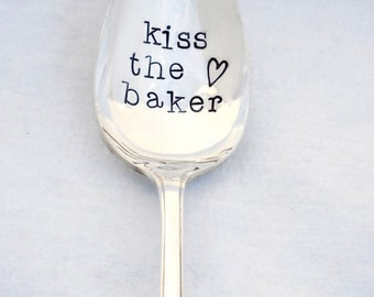 Kiss the Baker - Hand Stamped Vintage Silver Serving Spoon  by Sycamore Hill