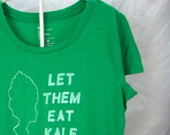 FREE US SHIPPING - Women's Medium: Let Them Eat Kale