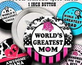 INSTANT DOWNLOAD World s Greatest Family (693) Button Size Images 1,313 Inch (1 inch Button) Digital Collage Sheet for Buttons ..
