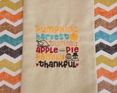 Embroidered Kitchen Towel - Fall Kitchen Towel - Dish Towel - Decorative Towel - Thanksgiving Decor - Thankful Towel - Hostess Gift