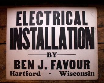 Vintage Large Letterpress Sign - Electrical Installation - Great Guy Gift!