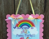 Personalized Door Sign: Pretty Ponies -Party Sign -Hanging Sign -Baby Shower -Birthday -1st Birthday -My Lil Pony -Ponies -Pony Party