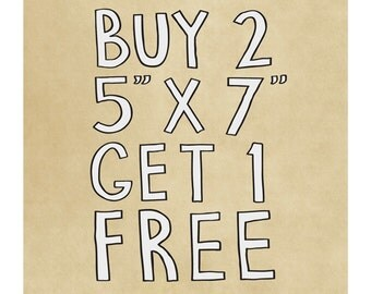 """Buy Two 5""""x7"""" Prints and Get 1 FREE - Set of Three Art Prints - Choose Your Favorites - Special Offers"""