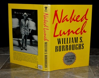 Naked Lunch 25th Anniversary Edition - 1st Edition Printing - William Burroughs - Hardbound w/ Dust Jacket in Excellent Condition - Rare!!!