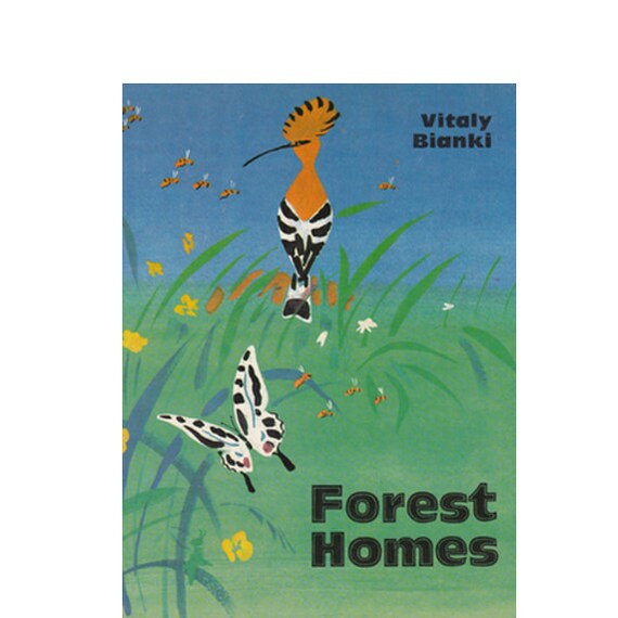 "V. Bianki ""Forest Homes"" (In English), Drawings by Miturich. Hardcover -- 1988"