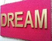 Pink Dream Sign - Hot Pink Dream Sign - Gold Dream Sign - Boho wall decor - Gold Dream Canvas Sign - Dream Wall Hanging - Dream Decor