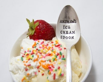 Custom Ice Cream Spoon - Stamped Spoon - personalized ice cream spoon, stocking stuffer, christmas gift, ice cream lover, kitchen housewares
