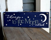 I love you to the Moon and back, wood sign