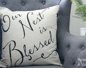 """Our Nest is Blessed 18"""" x 18"""" Pillow Cover"""