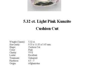 KUNZITE - Pretty Light Pink 5.32 Carat Kunzite GemStone in an Elegant Cushion Cut...
