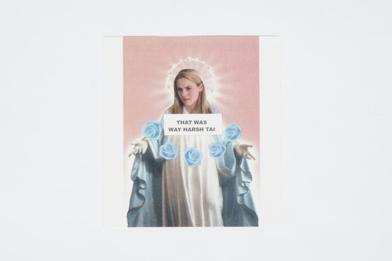 "Clueless ""That Was Way Harsh Tai"" Cher Horowitz Sticker"
