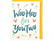 Woo Hoo for You Two Baby Card