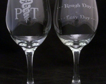 Physical Therapist Good Day Bad Day Don't Even Ask Wine Glass birthday gift, PT gifts, Pt birthday gifts