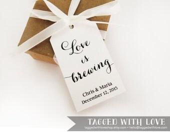 Love is Brewing - Coffee Wedding Favor - Tea Wedding Favor - Personalized Wedding Favor Tags - Custom Party Favor Tags - MEDIUM Size