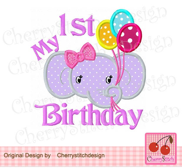 Elephant My 1st Birthday Machine Embroidery Applique Design