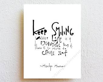 Keep Smiling - Marilyn Monroe Quote Typography Black and White Inspirational Art Print, nursery decor kids room art, girlfriend gift for her