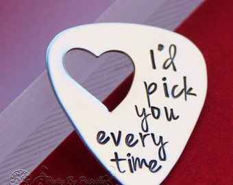 "Anniversary Gift for him-Unique Gift for Boyfriend/Husband -Hand Stamped Guitar Pick ""I'd pick you every time""- Great gift for men- Item 001"